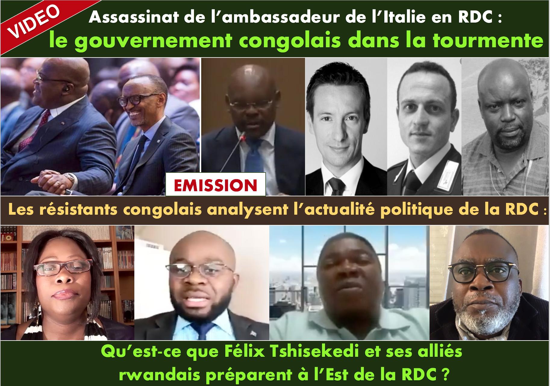 VIDEO/ Les résistants congolais analysent l'actualité politique de la RDC - Assassinat de l'ambassadeur de l'Italie en RDC: le gouvernement congolais dans la tourmente