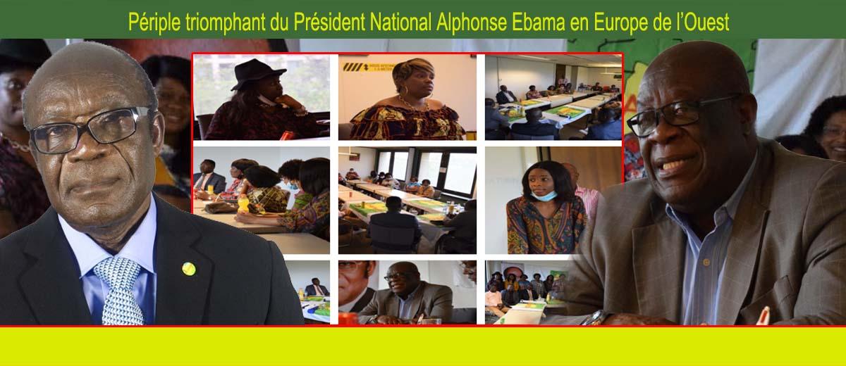 Périple triomphant du Président National Alphonse Ebama en Europe de l'Ouest